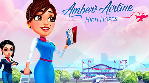Full version of Android apk Amber's airline: High hopes for tablet and phone.