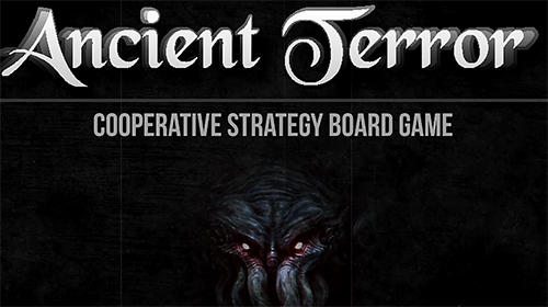 Full version of Android RPG game apk Ancient terror: Lovecraftian strategy board RPG for tablet and phone.