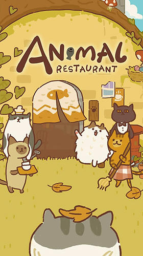 Full version of Android apk Animal restaurant for tablet and phone.