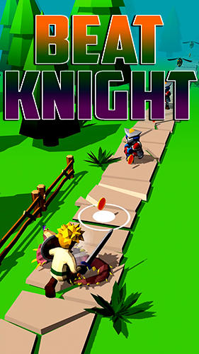 Full version of Android apk Beat knight for tablet and phone.
