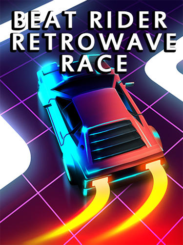 Full version of Android apk Beat rider: Retrowave race for tablet and phone.