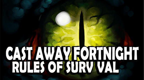 Full version of Android RPG game apk Castaway fortnight: Rules of survival for tablet and phone.