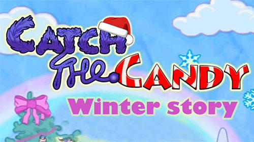 Full version of Android Physics game apk Catch the candy: Winter story for tablet and phone.
