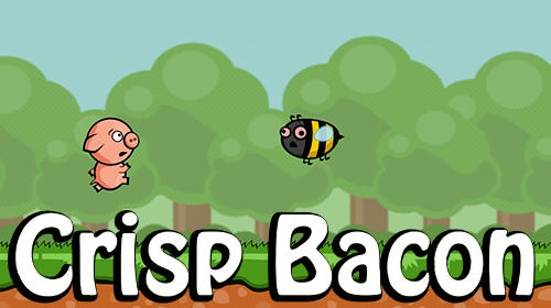 Full version of Android Platformer game apk Crisp bacon: Run pig run for tablet and phone.