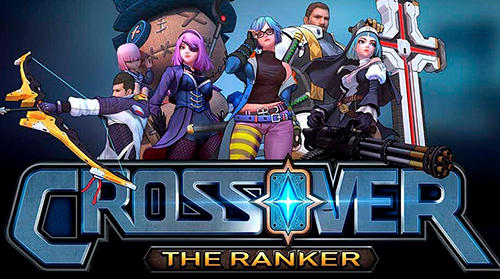 Full version of Android Strategy RPG game apk Crossover: The ranker for tablet and phone.
