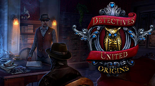Full version of Android First-person adventure game apk Detectives united: Origins. Collector's edition for tablet and phone.