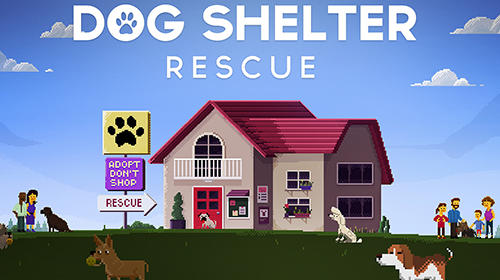 Full version of Android Simulation game apk Dog shelter rescue for tablet and phone.
