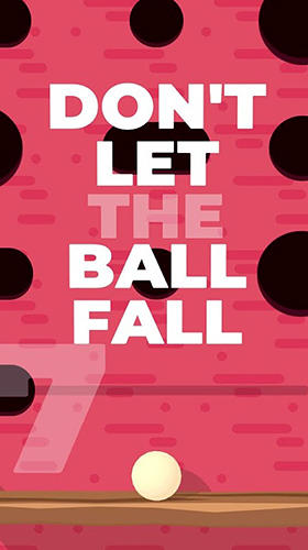 Full version of Android Physics game apk Don't let the ball fall for tablet and phone.
