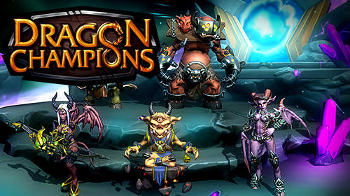 Full version of Android RPG game apk Dragon champions for tablet and phone.