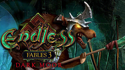 Full version of Android Hidden objects game apk Endless fables 3: Dark moor for tablet and phone.
