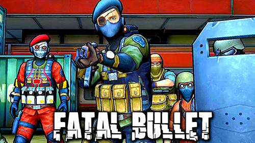 Full version of Android Shooter game apk Fatal bullet: FPS gun shooting game for tablet and phone.