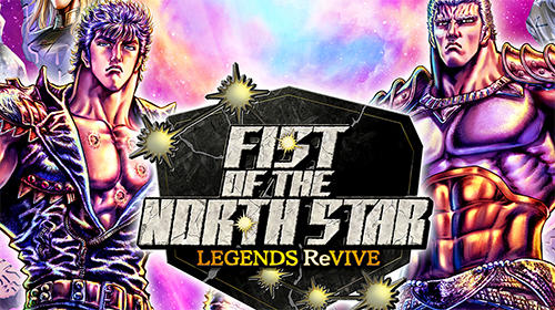 Full version of Android Strategy RPG game apk Fist of the north star for tablet and phone.