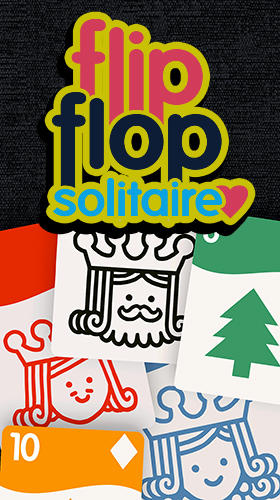 Full version of Android Solitaire game apk Flipflop solitaire for tablet and phone.