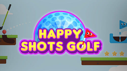 Full version of Android Physics game apk Happy shots golf for tablet and phone.
