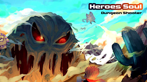 Full version of Android RPG game apk Heroes soul: Dungeon shooter for tablet and phone.