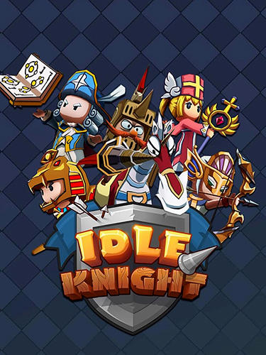 Full version of Android Online game apk Idle knight: Fearless heroes for tablet and phone.