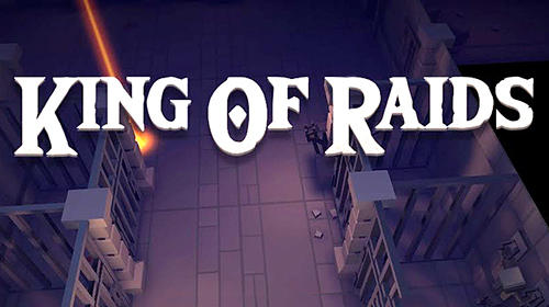 Download King of raids: Magic dungeons Android free game.