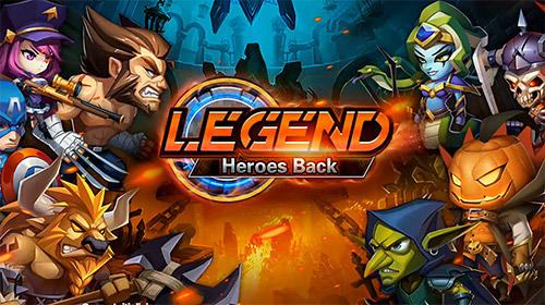 Full version of Android RPG game apk Legend: Heroes back for tablet and phone.