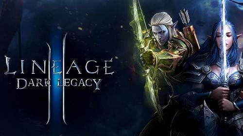 Full version of Android RPG game apk Lineage 2: Dark legacy for tablet and phone.
