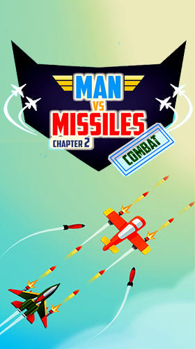 Full version of Android Flying games game apk Man vs missiles: Combat for tablet and phone.