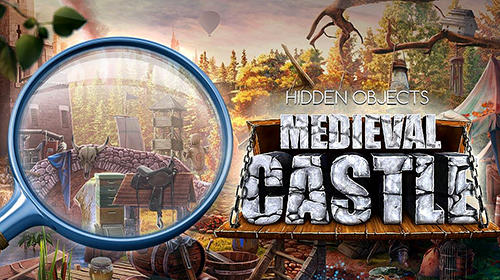 Full version of Android Hidden objects game apk Medieval castle escape hidden objects game for tablet and phone.