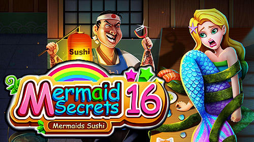 Full version of Android Classic adventure games game apk Mermaid secrets16: Save mermaids princess sushi for tablet and phone.