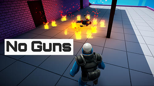Full version of Android Shooter game apk No guns for tablet and phone.