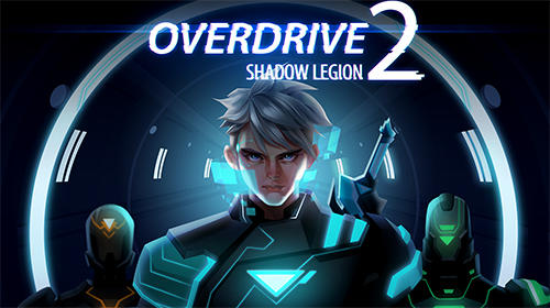 Full version of Android apk Overdrive 2: Shadow legion for tablet and phone.