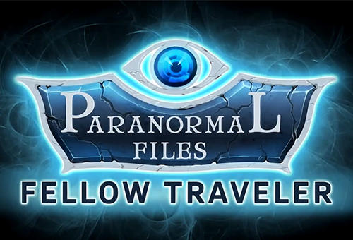 Full version of Android First-person adventure game apk Paranormal files: Fellow traveler for tablet and phone.