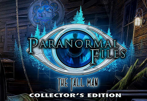 Full version of Android Adventure game apk Paranormal files: The tall man for tablet and phone.