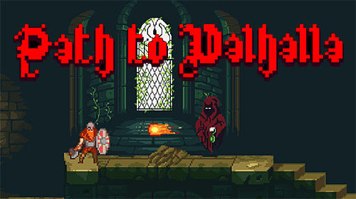 Full version of Android Arcade game apk Path to Valhalla for tablet and phone.