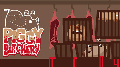 Full version of Android Time killer game apk Piggy butchery for tablet and phone.