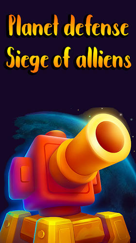 Full version of Android apk Planet defense: Siege of alliens for tablet and phone.