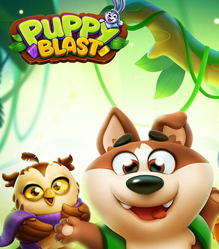 Full version of Android Time killer game apk Puppy blast: Journey of crush for tablet and phone.