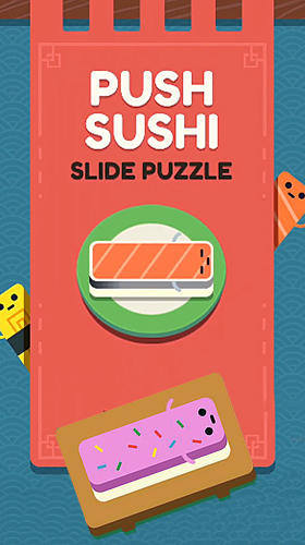 Full version of Android Arcade game apk Push sushi for tablet and phone.