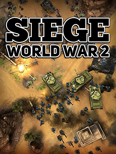 Full version of Android Online game apk Siege: World war 2 for tablet and phone.