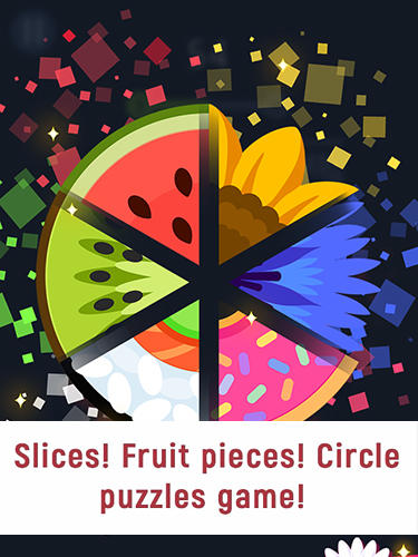 Full version of Android Twitch game apk Slices! Fruit pieces! Circle puzzles game! for tablet and phone.