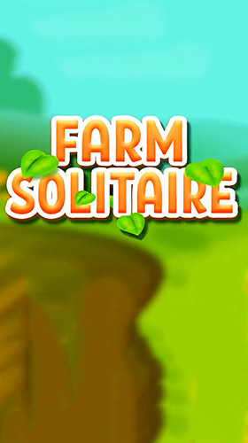 Full version of Android Solitaire game apk Solitaire farm for tablet and phone.
