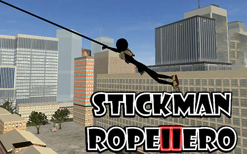 Full version of Android Stickman game apk Stickman rope hero 2 for tablet and phone.