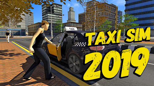 Full version of Android Cars game apk Taxi sim 2019 for tablet and phone.