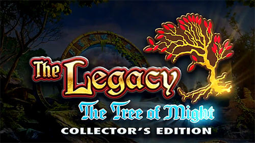Full version of Android Adventure game apk The legacy: The tree of might. Collector's edition for tablet and phone.