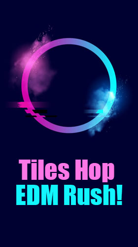 Full version of Android Jumping game apk Tiles hop: EDM rush! for tablet and phone.