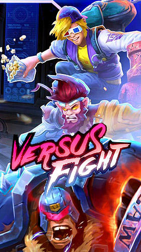 Full version of Android Fighting game apk Versus fight for tablet and phone.