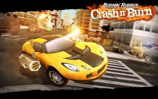 Download Burnin' rubber: Crash n' burn Android free game.