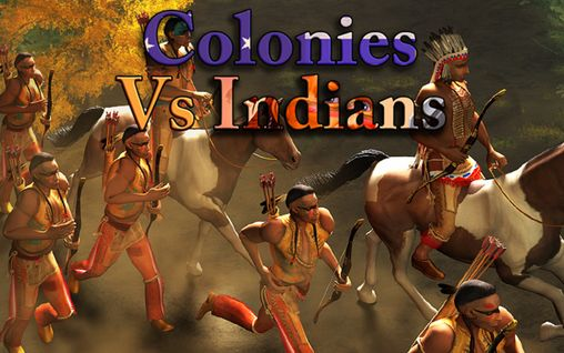 Full version of Android 4.2.2 apk Colonies vs Indians for tablet and phone.