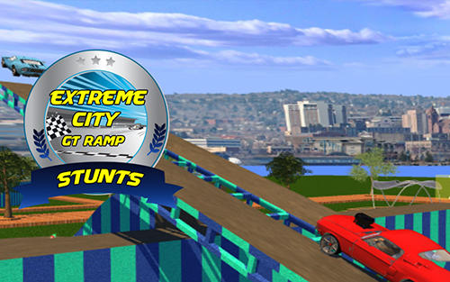 Download Extreme city GT ramp stunts Android free game.