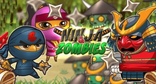 Download Ninja and zombies Android free game.