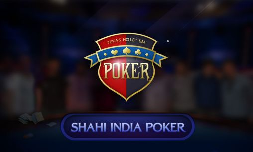 Full version of Android 4.0.1 apk Shahi India poker for tablet and phone.