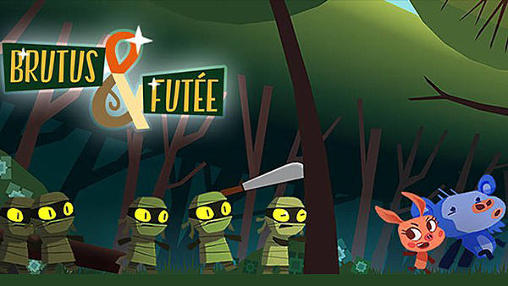 Download Brutus and Futee Android free game.