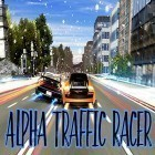Download game Alpha traffic racer for free and Santa rider for Android phones and tablets .